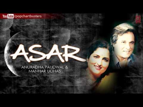 Yeh Aur Baat Hai   Ghazals ASAR Album   Anuradha Paudwal Manhar...