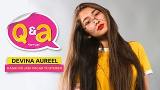Q&A Devina Aureel - Antara Malang, YouTube & Chandra Liow