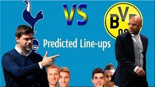 Predicted Lineup - Tottenham VS Dortmund 13/9/2017 Champions League