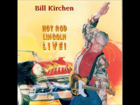 Hot Rod Lincoln Live - Bill Kirchen