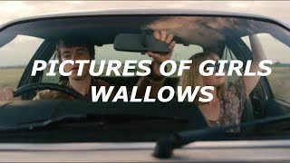 Pictures Of Girls Wallows