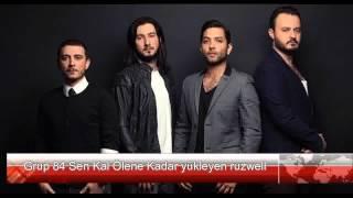 Grup 84 sen kal ölene kadar  solist:tuna velibaşoğlu  film:bana adını sor hd stüdyo ses