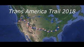 2018 Trans America Trail in 10 Minutes