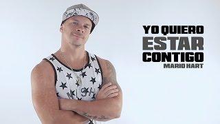 Mario Hart - Yo Quiero Estar Contigo (Video Lyric Oficial)