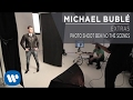 Michael Bublé - Photo Shoot Behind the Scenes [Extra]