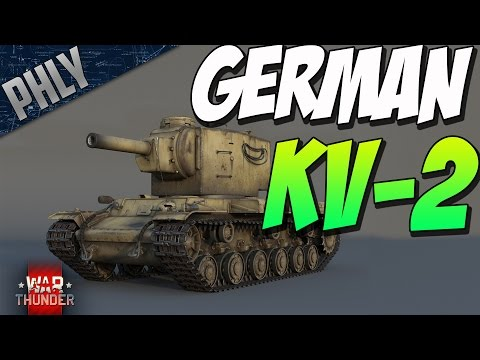 War Thunder - GERMAN KV-2 DERP TANK (War Thunder New TANKS HYPE)