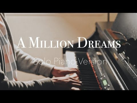 A MILLION DREAMS - The Greatest Showman Solo Piano Cover | LifeWithAY [SHEETS]
