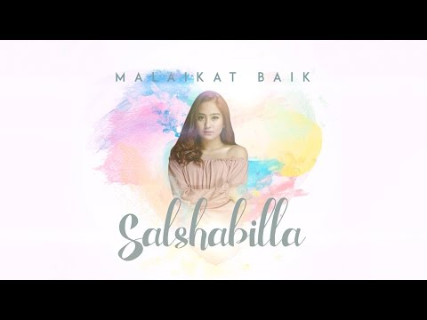 SALSHABILLA - MALAIKAT BAIK (Official Music Audio)