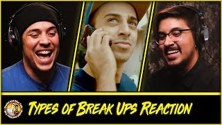 Types Of Break Ups Jordindian Reaction and Discussion