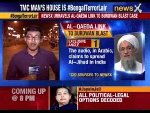 NewsX unravels  Al – Qaeda link to burdwan blast case
