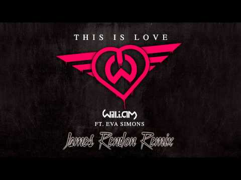 Will.i.am Feat. Eva Simons - This Is Love (james Rendon Remix) video