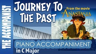 Journey To The Past From The Movie Anastasia Piano Accompaniment Karaoke