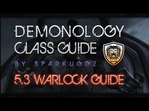 [5.3 GUIDE] Demonology Warlock Class Guide