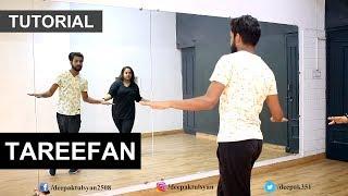 "Learn How to dance on ""TAREEFAN"" | Step By Step | Deepak Tulsyan | Bollywood Dance Tutorial | Hindi"