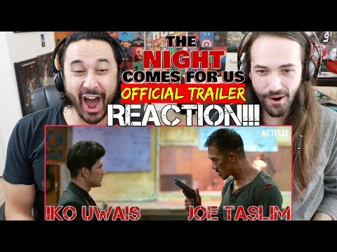 THE NIGHT COMES FOR US | Official TRAILER - REACTION!!! streaming vf