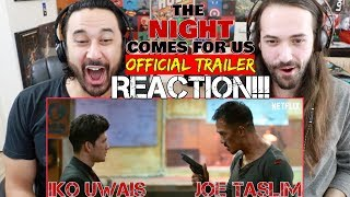 THE NIGHT COMES FOR US   Official TRAILER - REACTION!!!