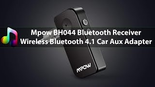 Best Bluetooth Transmitter For Car & Home Audio 2019 - Mpow BH044 Bluetooth Receiver