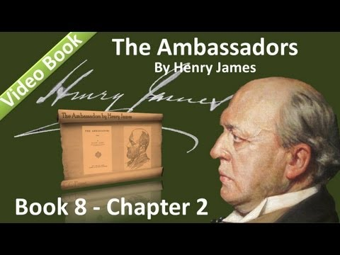 Book 08 Chapter 2 Ambadors By Henry James