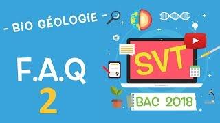 LIVE2018 - Révisions BAC SVT : FAQ 2  : ULTIMES REVISIONS !!!