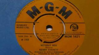 Kenny Everett - Without Her (1968)