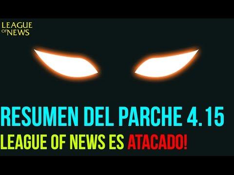 League of News - Resumen parche 4.15 y un ataque a league of news.