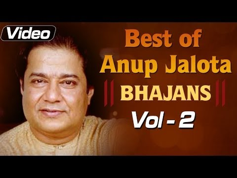 Anup Jalota Bhajans - Volume 2 - Devotional Song Compilation video