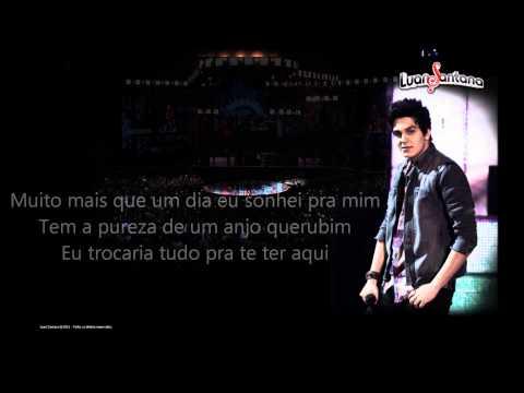 Luan Santana - Tudo Que Você Quiser (letra) video