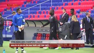 Tin Thể Thao 24h Hôm Nay (7h - 27/9): Man Utd Và Chelsea Sẵn Sàng Trước Lượt Trận Thứ 2 Cúp C1
