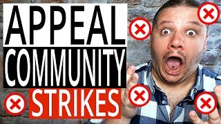 How To Appeal Community Guideline Strikes On YouTube - Remove Community Strikes