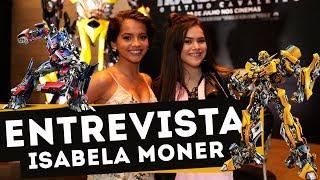 MAISA ENTREVISTA ISABELA MONER - TRANSFORMERS