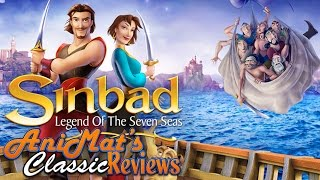 Sinbad: Legend of the Seven Seas - AniMat's Classic Reviews