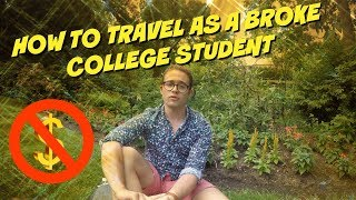 HOW TO TRAVEL AS A BROKE COLEGE STUDENT
