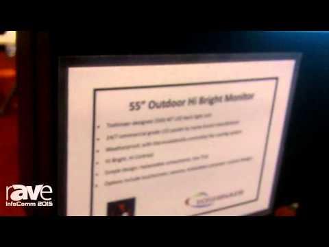 InfoComm 2015: North Star Digital Displays Shows 55″ Outdoor Hi Bright Monitor