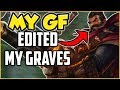 I LET MY GF EDIT MY VIDEO...🙄 | Graves 2v5 Pentakill | GRAVES IS SO BUSTED! | League of Legends