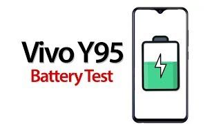 Vivo Y95 Battery Charging and Drain Test