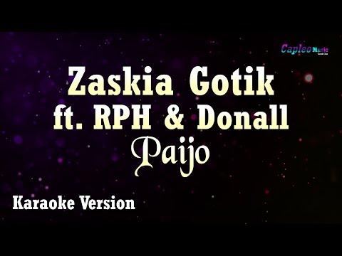 Karaoke Zaskia Gotik Ft RPH & Donall - Paijo (Tanpa Vocal)