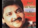 Udit Narayan - Mera Mann