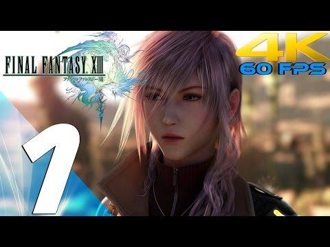 Final Fantasy XIII - Walkthrough Part 1 - Prologue [4K 60FPS]