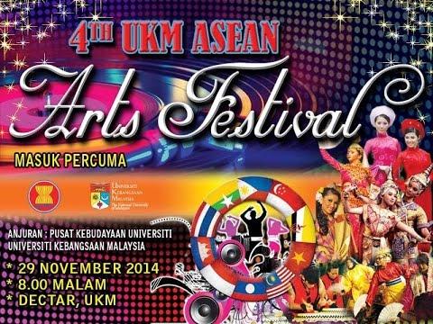 4th UKM ASEAN ARTS FESTIVAL - 29 NOVEMBER 2014