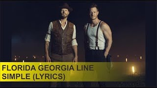 Download Lagu Florida Georgia Line - Simple (Lyrics) Gratis STAFABAND