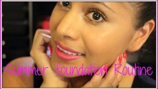 Summer Foundation Routine