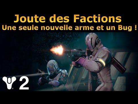 Destiny 2 : Joute Des Factions ! Une seule nouvelle arme à gagner et un Bug !