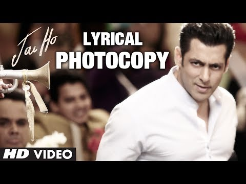 Photocopy Full Song With Lyrics | Jai Ho | Salman Khan, Daisy Shah, Tabu video