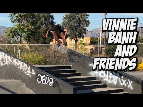 VINNIE BANH, JOHN GETZ & FRIENDS SKATE THE VALLEY !!! - NKA VIDS -