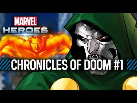 Marvel Heroes: The Chronicles of Doom: Part 1 of 4