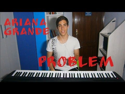 Ariana Grande - Problem ft. Iggy Azalea [Cover]