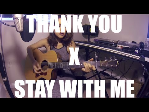 Alyssa Bernal - Thank You Stay With Me Mashup