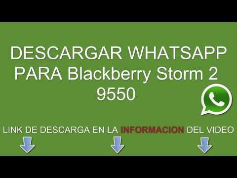 Descargar e instalar whatsapp para Blackberry Storm 2 9550 gratis