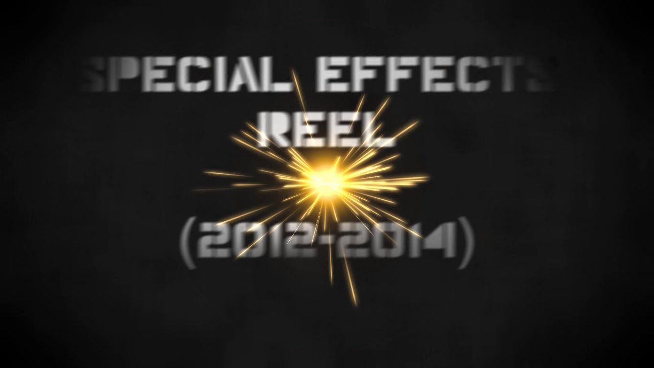 Special Effects Reel (2012-2014)