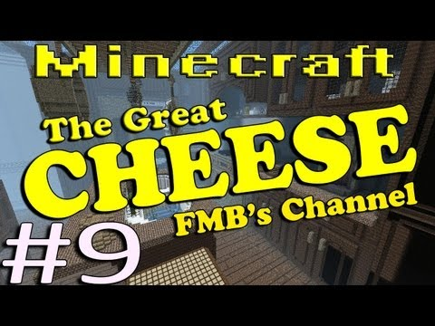 Minecraft The Great Cheese Part 9 - To The Kitchen, & Beyond!